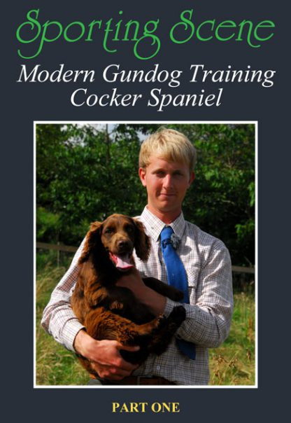 Modern Gundog Training Cocker Spaniel Part One