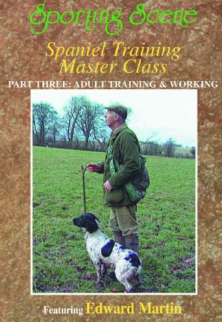 Spaniel Training Master Class - Part 3 Adult Training & Working