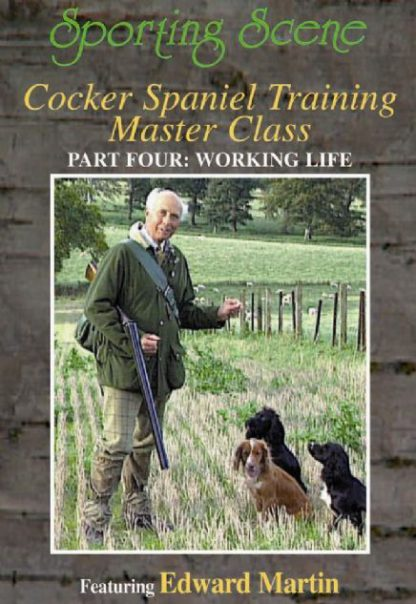 Cocker Spaniel Training Master Class Part Four - Working Life