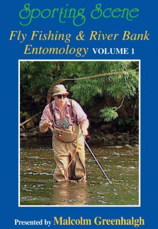 Fly Fishing & River Bank Entomology Volume 1