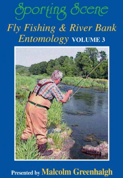 Fly Fishing & River Bank Entomology Volume 3