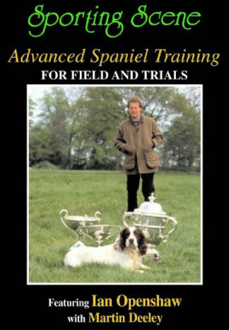 Advanced Spaniel Training for Field & Trials