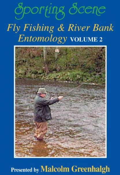 Fly Fishing & River Bank Entomology Volume 2