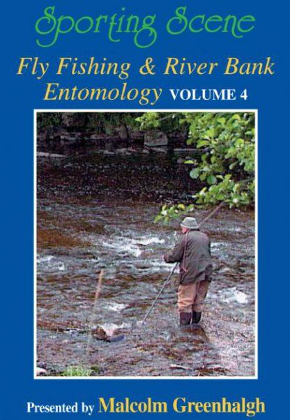 Fly Fishing & River Bank Entomology Volume 4